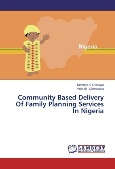 Community Based Delivery Of Family Planning Services In Nigeria