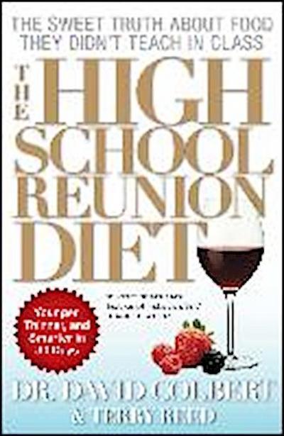 The High School Reunion Diet