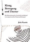 Klang, Bewegung und Theater
