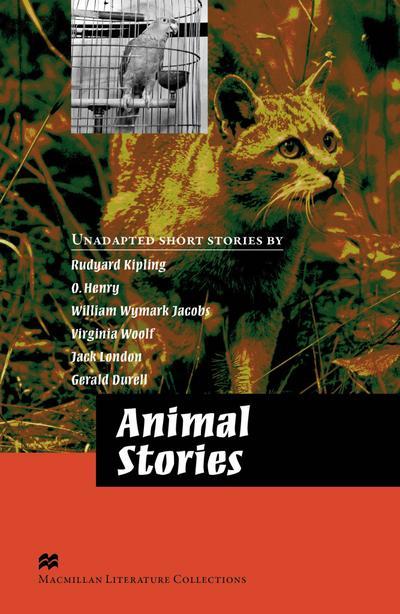 Animal Stories: Advanced Level / Lektürensammlung (Macmillan Literature Collection)
