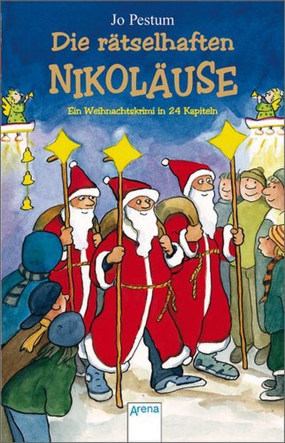Die rätselhaften Nikoläuse: Ein Weihnachtskrimi in 24 Kapiteln