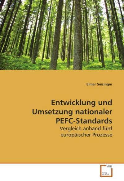 Entwicklung und Umsetzung nationaler PEFC-Standards