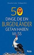 50 Dinge, die ein Burgenländer getan haben mu ...