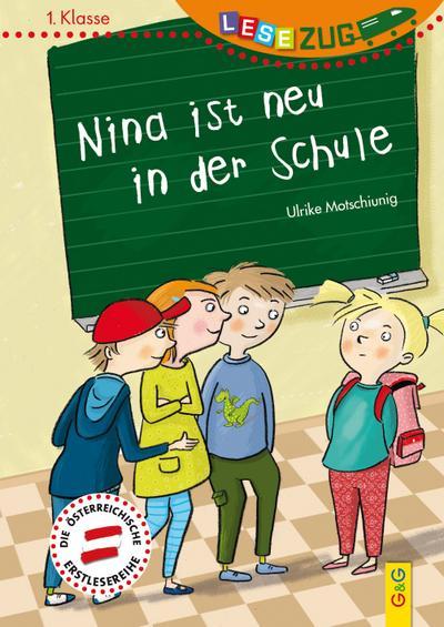 LESEZUG/1. Klasse: Nina ist neu in der Schule