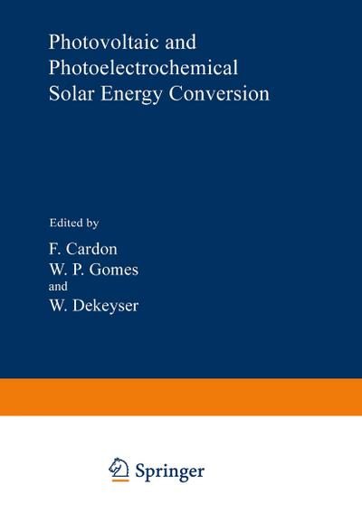 Photovoltaic and Photoelectrochemical Solar Energy Conversion