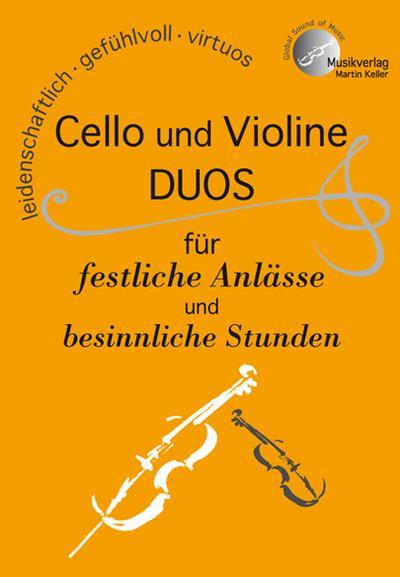 Cello und Violine, Duos für festliche Anlässe und besinnliche Stunden