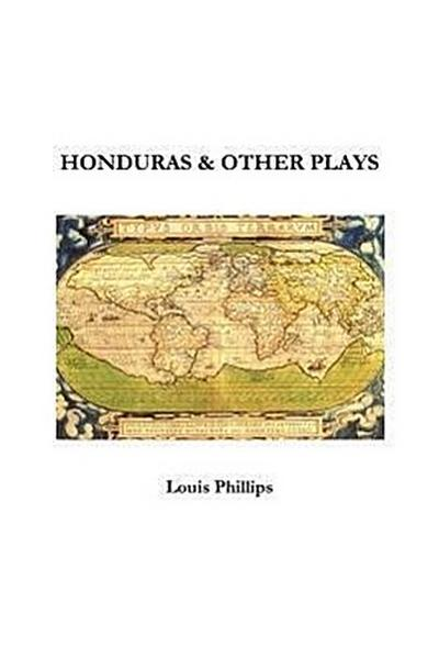 Honduras & Other Plays