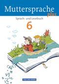 Muttersprache plus 6. Schuljahr. Schülerbuch. Allgemeine Ausgabe für Berlin, Brandenburg, Mecklenburg-Vorpommern, Sachsen-Anhalt, Thüringen