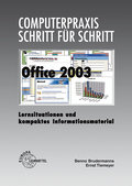 Office 2003: Lernsituationen und kompaktes Informationsmaterial
