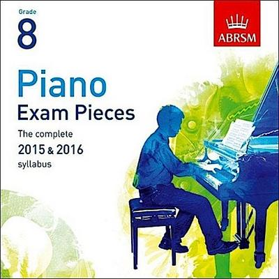 Piano Exam Pieces 2015 & 2016, Grade 8, 2 CDs