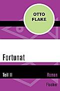 Fortunat - Teil II