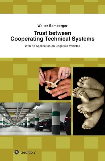 Trust between Cooperating Technical Systems