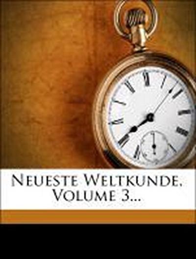 Bibliothek der neuesten Weltkunde, dritter Band, siebenter Theil