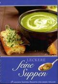 Leckere feine Suppen
