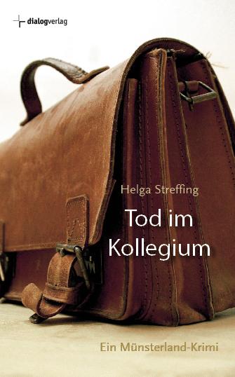 Tod im Kollegium Helga Streffing 9783941462472