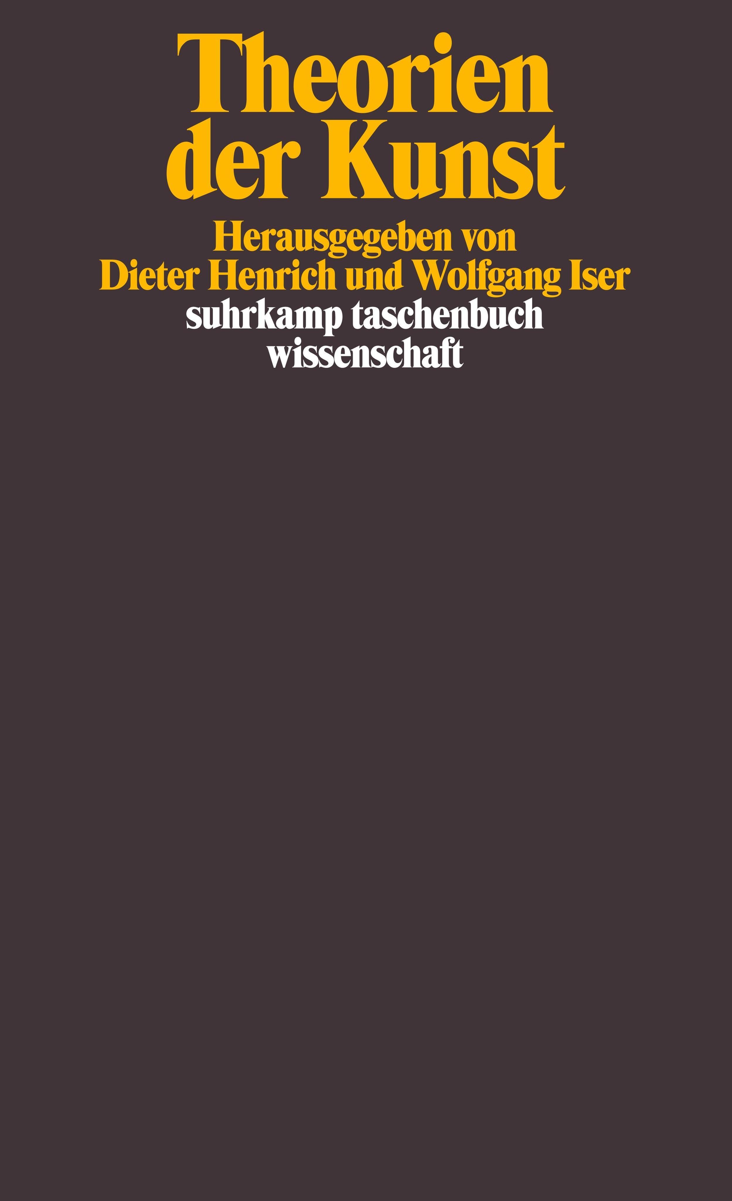 Wolfgang Iser ~ Theorien der Kunst (suhrkamp taschenbuch wisse ... 9783518286128
