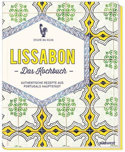 Lissabon - Das Kochbuch
