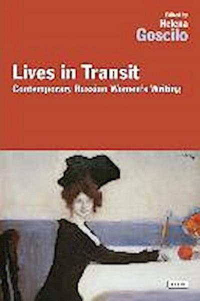 Lives in Transit: Contemporary Russian Women's Writing
