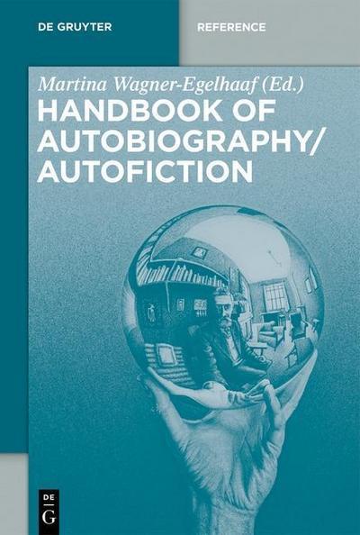 Handbook Autobiography/Autofiction 3 Volumes