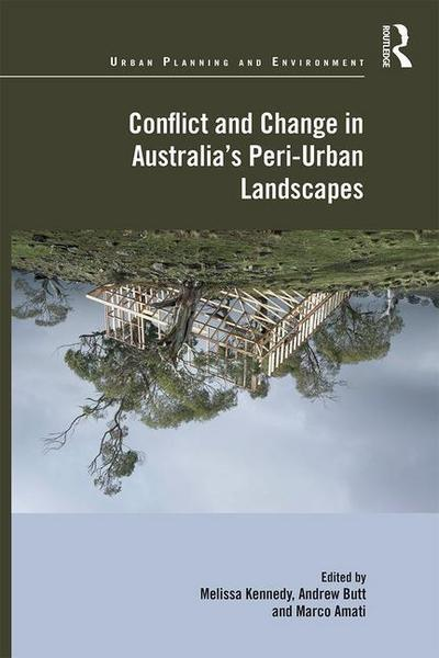 Conflict and Change in Australia S Peri-Urban Landscapes