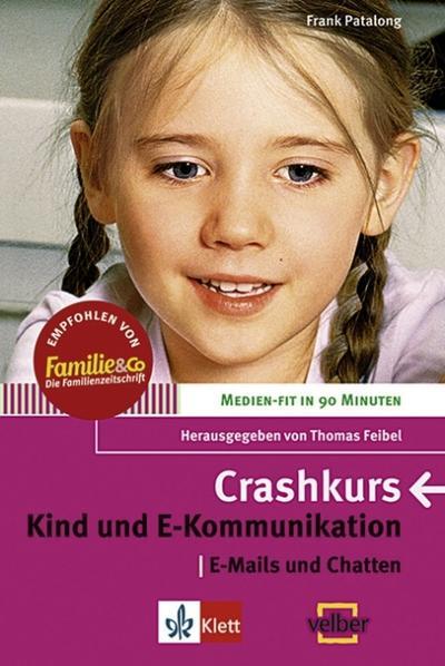 Crashkurs - Kind und E-Kommunikation: E-Mails und Chatten