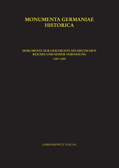 Dokumente zur Geschichte des Deutschen Reiches Constitutiones et Acta Publica Imperatorum et Regum