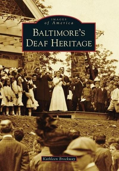 Baltimore's Deaf Heritage