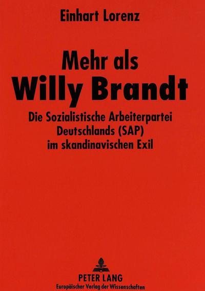 Mehr als Willy Brandt