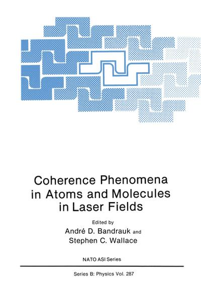 Coherence Phenomena in Atoms and Molecules in Laser Fields