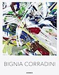 Bignia Corradini: Malerei 2000-2018