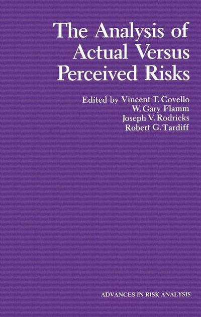 The Analysis of Actual Versus Perceived Risks