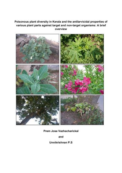 Poisonous plant diversity in Kerala and the antilarvicidal properties of various plant parts against target and non-target organisms