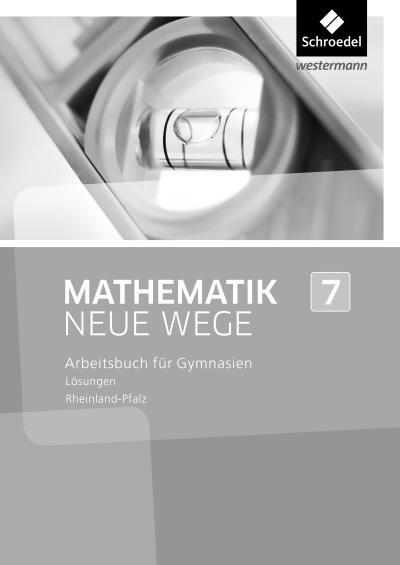 Mathematik Neue Wege SI 7. Lösungen. Rheinland-Pfalz