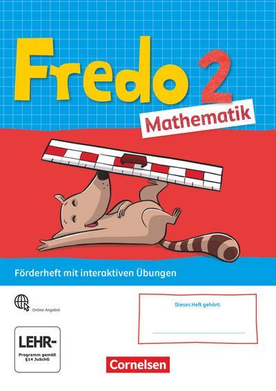Fredo Mathematik 2. Schuljahr. Ausgabe A - Förderheft mit interaktiven Übungen auf scook.de