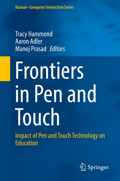 Frontiers in Pen and Touch