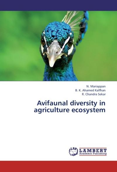 Avifaunal diversity in agriculture ecosystem