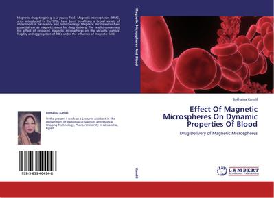 Effect Of Magnetic Microspheres On Dynamic Properties Of Blood