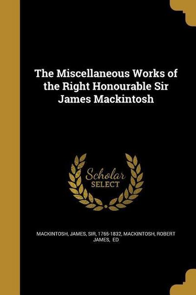 MISC WORKS OF THE RIGHT HONOUR
