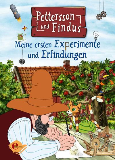 Pettersson und Findus. Meine ersten Experimente und Erfindungen