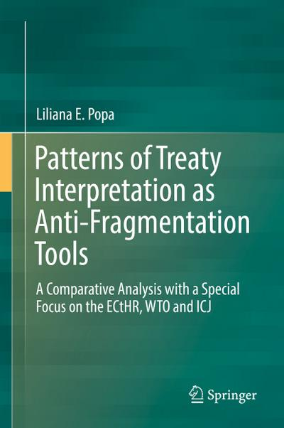 Patterns of Treaty Interpretation as Anti-Fragmentation Tools