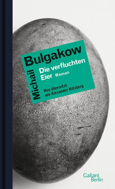 Bulgakow, Die verfluchten Eier: Roman