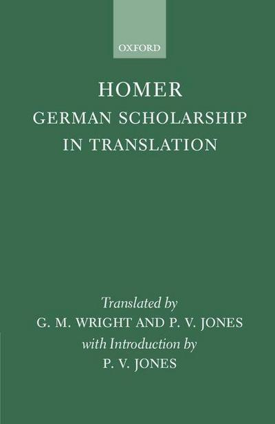 Homer: German Scholarship in Translation