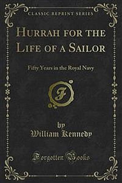 Hurrah for the Life of a Sailor