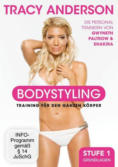 Tracy Anderson: Bodystyling - Grundlagen - Stufe 1