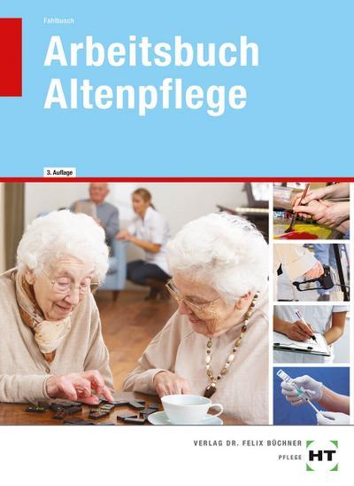 Arbeitsbuch - Altenpflege