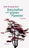 Botschaften vom grünen Planeten