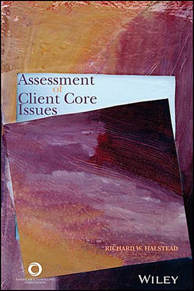 Assessment of Client Core Issues