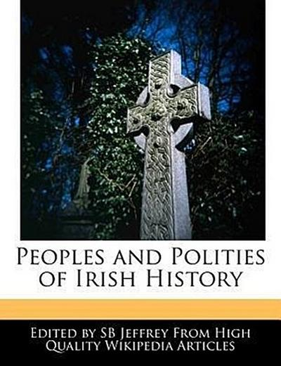 Peoples and Polities of Irish History