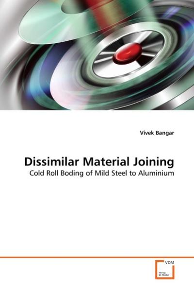 Dissimilar Material Joining