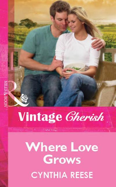 Where Love Grows (Mills & Boon Cherish)